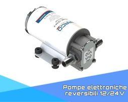 Pompe elettroniche reversibili 12/24V